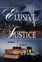 Elusive Justice by K. T. Roberts book cover