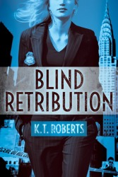 Blind Retribution by K.T. Roberts Book Cover