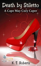Death by Stiletto by K.T. Roberts Book Cover